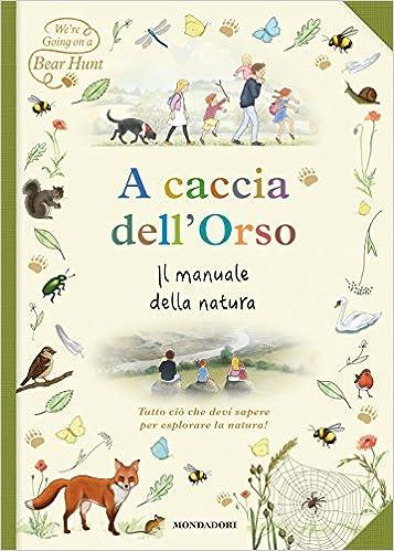 A Caccia Dell Orso Il Manuale Della Natura Amazon Fr