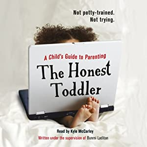 The Honest Toddler Hörbuch
