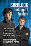 img - for Sherlock and Digital Fandom: The Meeting of Creativity, Community and Advocacy book / textbook / text book
