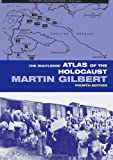 Atlas of the Holocaust, Gilbert, Martin, 0415484812