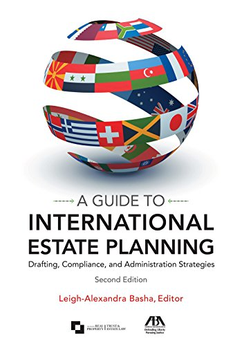 A-Guide-to-International-Estate-Planning-Drafting-Compliance-and-Administration-Strategies