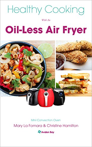 Healthy Cooking Oil Less Air Fryer ebook