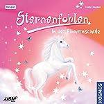 In der Einhornschule (Sternenfohlen 1) | Linda Chapman