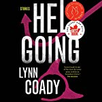 Hellgoing: Stories | Lynn Coady
