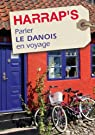 Parler le danois en voyage par Gervais