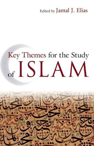 Key Themes for the Study of Islam ()