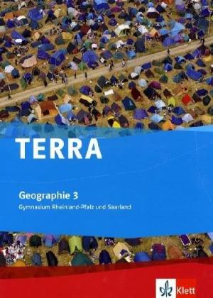 TERRA Erdkunde für Rheinland-Pfalz und Saarland - Ausgabe für Gymnasien / Schülerbuch Klasse 10