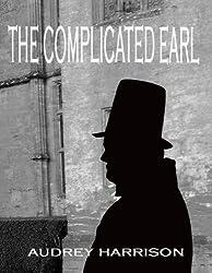 The Complicated Earl - A Regency Romance