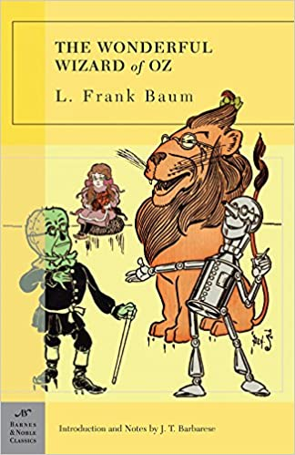 The Wonderful Wizard of Oz (Barnes & Noble Classics): L  Frank Baum