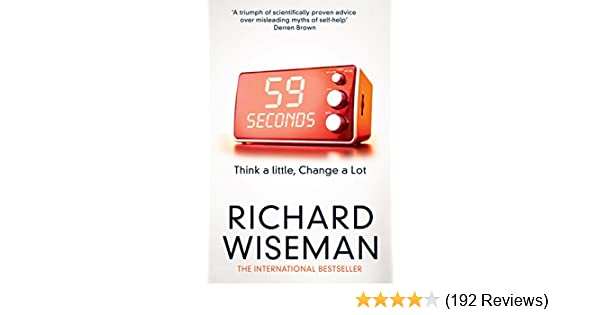 59 seconds think a little change a lot kindle edition by richard 59 seconds think a little change a lot kindle edition by richard wiseman health fitness dieting kindle ebooks amazon fandeluxe Images