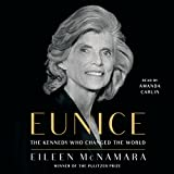 #10: Eunice: The Kennedy Who Changed the World