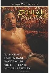 Feral Fascination Paperback