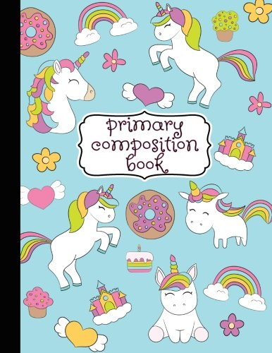 Primary Composition Book: Primary Composition Notebook K-2, Kindergarten Composition Book, Unicorn Notebook For Girls, Handwriting Notebook (Top Line, ... For Kindergarten, 1st, & 2nd Grades, 8.5