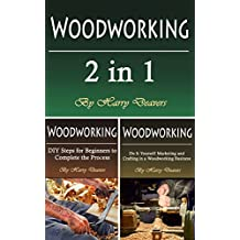 Woodworking: Plans, Projects, Jigs, and More in a 2 in 1 Book Combo