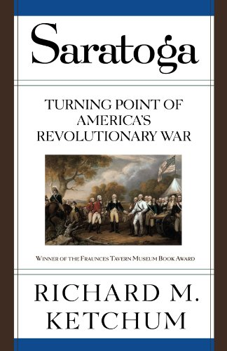 Saratoga: Turning Point of America's Revolutionary War (The Outcome Of The Battle Of Saratoga)