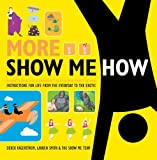 More Show Me How, Lauren Smith and Derek Fagerstrom, 0061998796