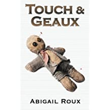 Touch & Geaux