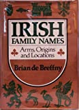 Irish Family Names, Brian De Breffny, 0393016129