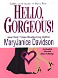 Front cover for the book Hello, Gorgeous! by MaryJanice Davidson
