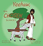 Yeehaw, the Chosen Donkey, Dolly Cowan, 1449766757
