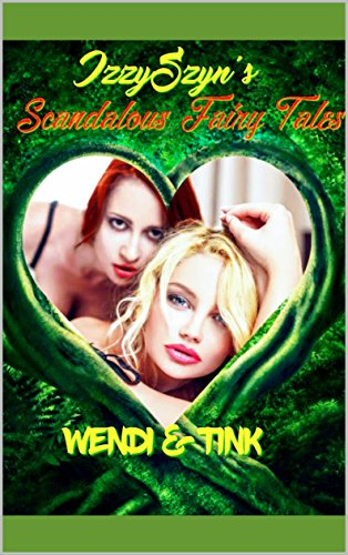 Wendi and Tink (Scandalous Fairytales Book 1) by [Szyn, Izzy]