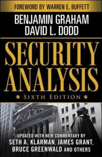 Security Analysis: Sixth Edition, Foreword by Warren Buffett (Security Analysis Prior Editions) by McGraw-Hill