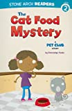 The Cat Food Mystery, Gwendolyn Hooks, 1434230511