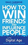 How to Win Friends and Influence People in the Digital Age by Dale Carnegie Training (1-Oct-2011) Paperback