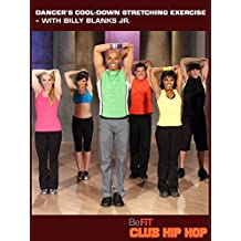 Billy Blanks Jr: Dancer's Cool-Down Stretching Exercise