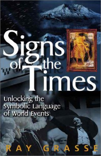 Signs of the Times: Unlocking the Symbolic Language of World - Sign Ray