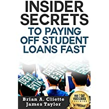 Discover the Fastest, Cheapest, and Easiest Way to Pay your student loans Off in 1/2 the time : Learn How to get rid of Student Loans the easy way