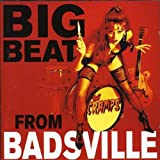 Big Beat From Badsville (+ 4 Bonus)