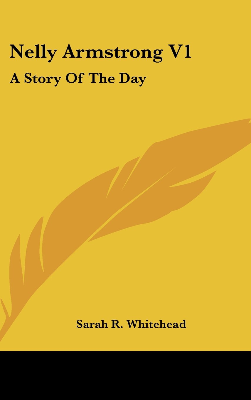 Nelly Armstrong V1: A Story Of The Day ebook