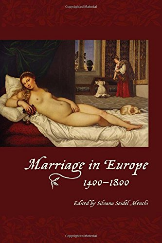 Marriage in Europe, 1400-1800 by University of Toronto Press, Scholarly Publishing Division
