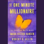 The One Minute Millionaire: The Enlightened Way to Wealth | Mark Victor Hansen,Robert G. Allen