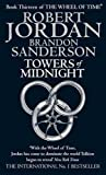 download ebook towers of midnight: book 13 of the wheel of time by jordan, robert, sanderson, brandon (2011) pdf epub