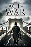 DVD : An Act of War (2015)