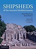 img - for Shipsheds of the Ancient Mediterranean book / textbook / text book