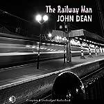 The Railway Man | John Dean