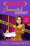 Amaretto Amber (Franki Amato Mysteries Book 3)