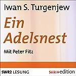 Ein Adelsnest | Iwan S. Turgenjew