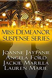 Miss Demeanor Suspense Series: P.I. I Love You, Bare,  Choreographed Crime, Golden Ribbons