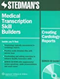 img - for Stedman's Medical Transcription Skill Builders: Creating Cardiology Reports book / textbook / text book