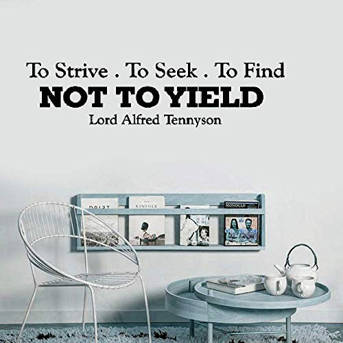 Vinyl Wall Decal Wall Stickers Art Decor Peel and Stick Mural Removable Decals To Strive. To Seek. To Find. And Not to Yield. Lord Alfred Tennyson Inspirational Motivational for Bedroom Living Room
