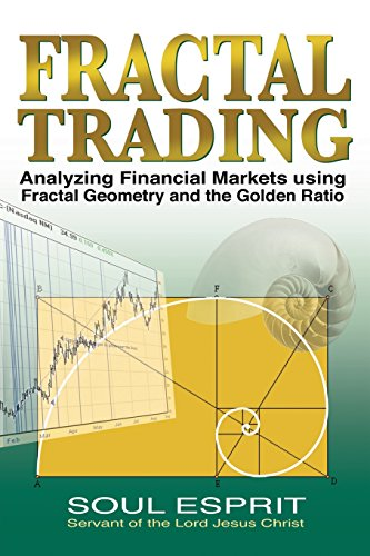 - Fractal Trading: Analyzing Financial Markets using Fractal Geometry and the Golden Ratio