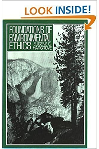 Foundations of Environmental Ethics by Eugene C. Hargrove (1989-01-23)