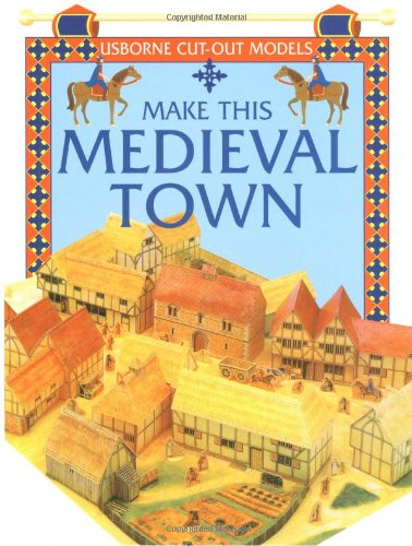 Make This Medieval Town (Cut Outs)