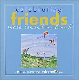 Book Celebrating Friends: Share, Remember, Cherish
