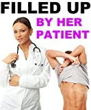 Filled Up By Her Patient (Medical First Time Exam Play Romance)