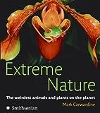 Extreme Nature, Mark Carwardine, 0061373893
